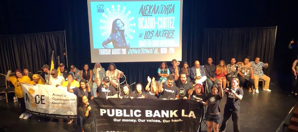 Public Bank LA at Aug 2 event with Alexandria Ocasio-Cortez in LA