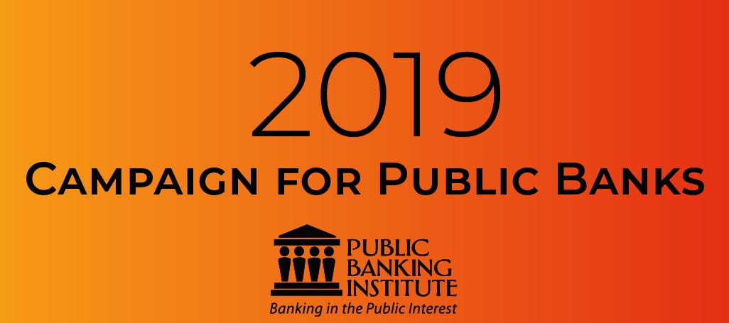 PBI 2019 Campaign for Public Banks
