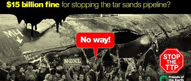 Tarsands-not-to-TPP-Keystone-XL-610x259.jpg
