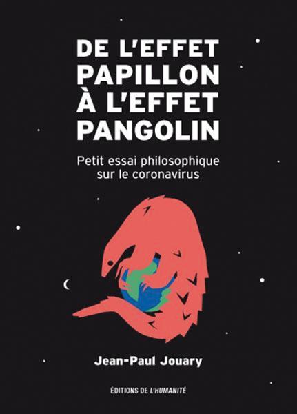de-l-effet-papillon-a-l-effet-pangolin-petit-essai-philosophique-sur-le-coronavirus-9782902174263_0.jpg