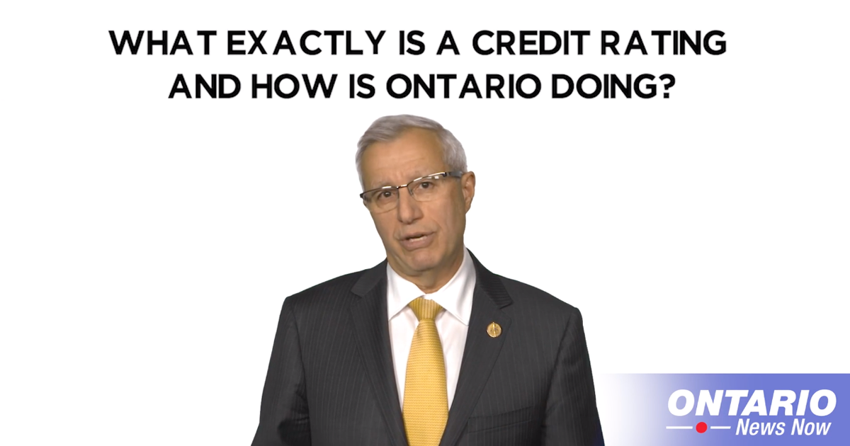 Finance Minister Vic Fedeli Explains What a Credit Rating is and how Ontario is Doing