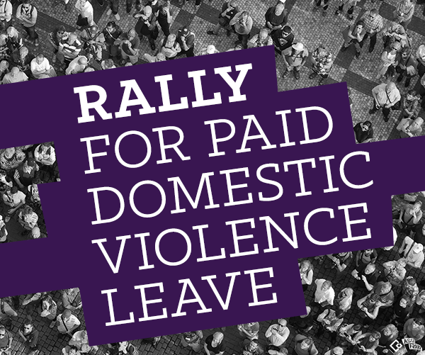 Rally for domestic violence leave