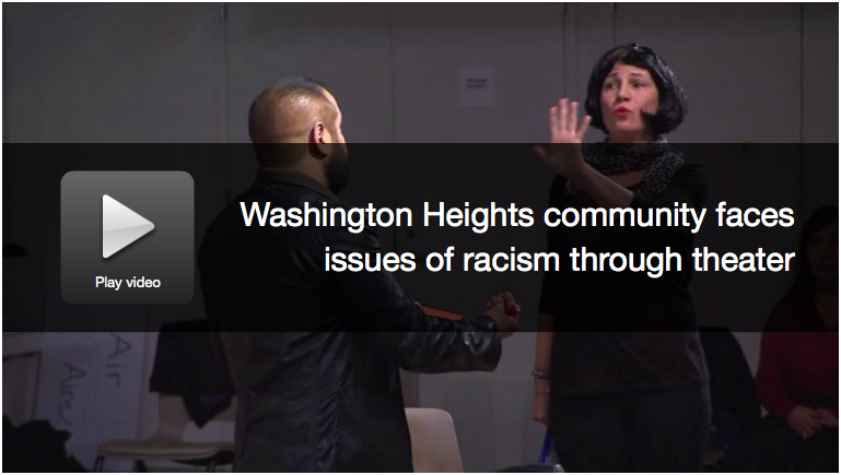 Washington Heights community faces issues of racism through theater