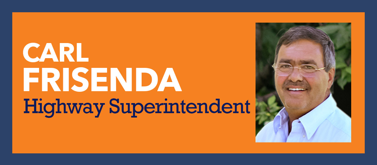 Carl Frisenda for Highway Superintendent