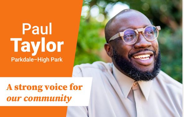 Paul Taylor for Parkdale-High Park