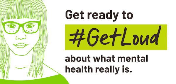 #GetLoud About what mental health really is.