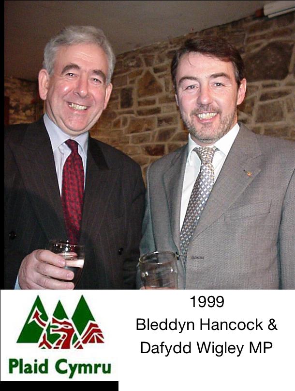 Bleddyn Hancock a Dafydd Wigley