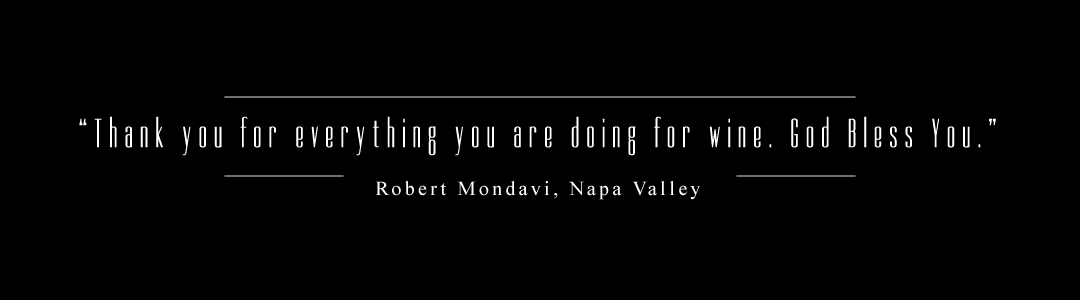 thank you for everything you are doing for wine - RoberMondavi thanks Catherine Fallis, MS, for her service to the wine industry