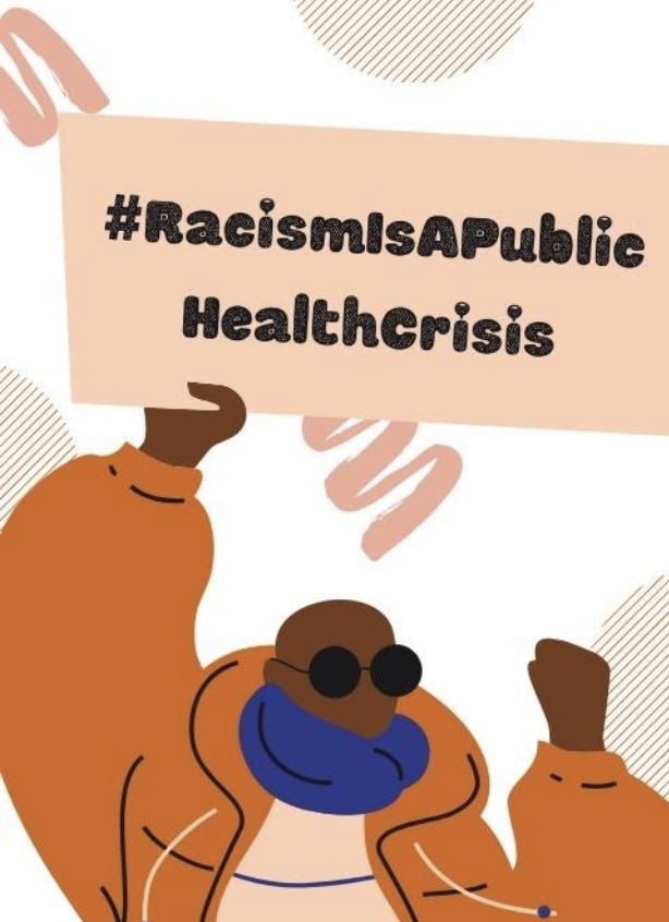 illustrated graphic of melanated person holding sign that says #RacismIsAPublicHealthCrisis