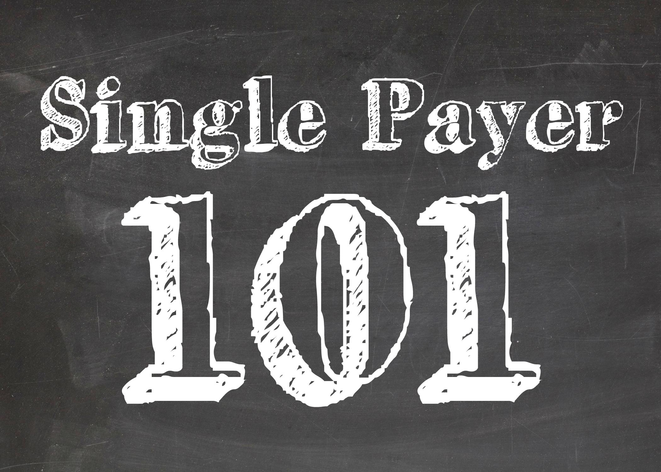 Single_Payer_101.jpg