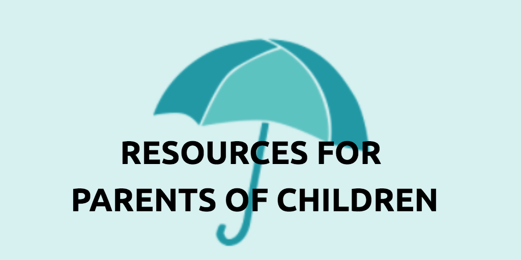 Resources_for_parents_of_children_button.png