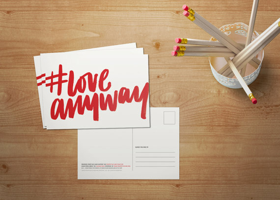 Laura Balfour of Fleecher Designs created these #LoveAnyway postcards to support the work of Preemptive Love Coalition.