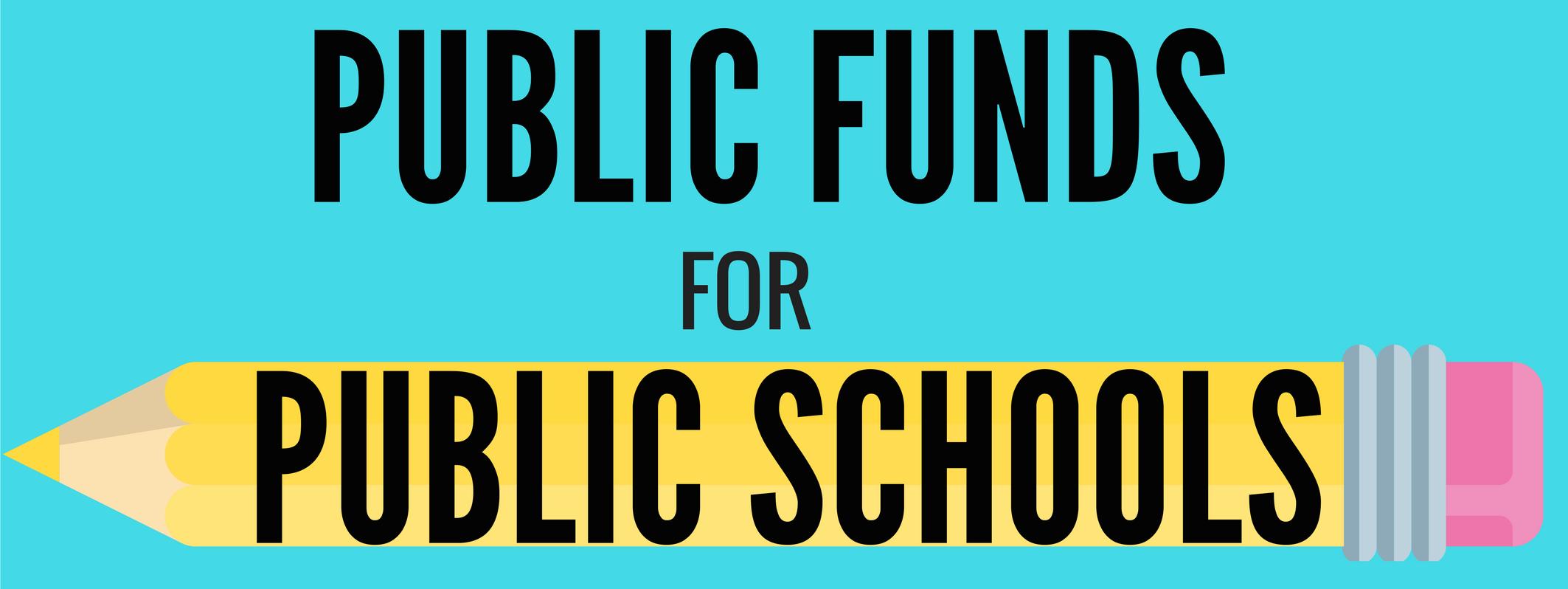 Public_Funds_4_Public_Schools_3.png