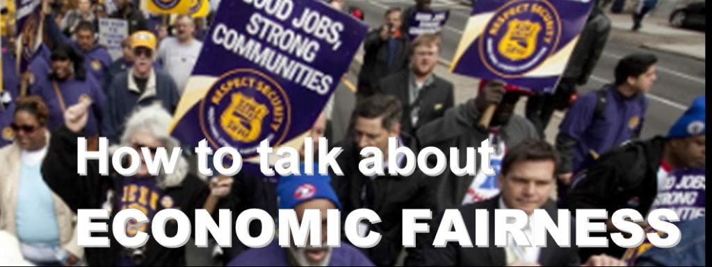 How_to_talk_about_Economic_Fairness.JPG