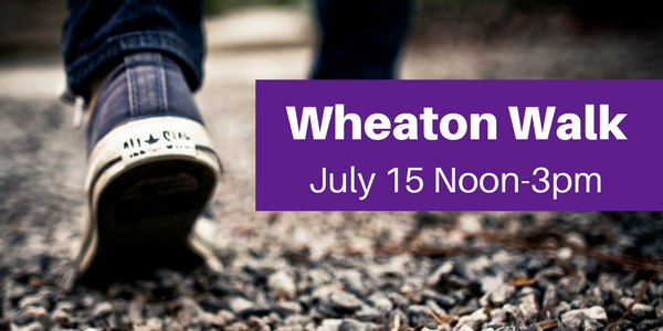 Wheaton Walk July 15 noon to 3pm
