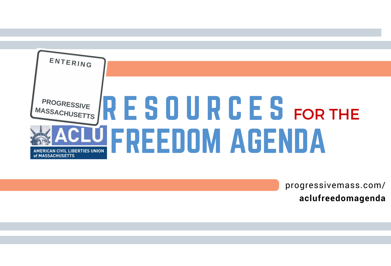 ACLU Freedom Agenda and Progressive MA Bill Tracking
