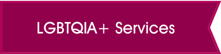 LGBTQIA+ Services