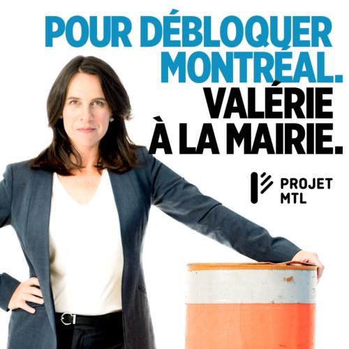 Valérie Plante Débloquer Montréal
