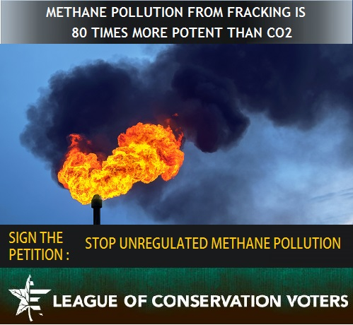 league_of_conservation_voters_-_stop_unregulated_methane_pollution.jpg