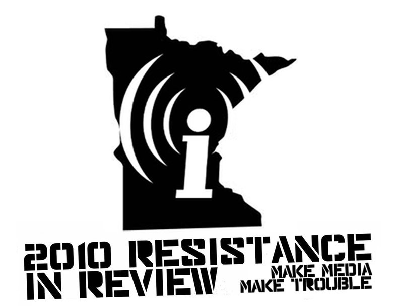 Indymedia Twin Cities - 2010 Resistance in Review