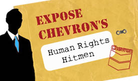 Chevron's Human Rights Hitmen