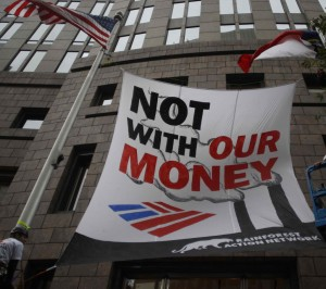 Not With Our Money banner at BoA HQ