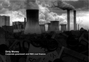 Dirty Money: Corporate Greenwashing and RBS Coal Finance