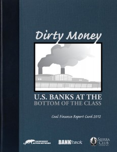 RAN Coal Finance Reportcard 2012