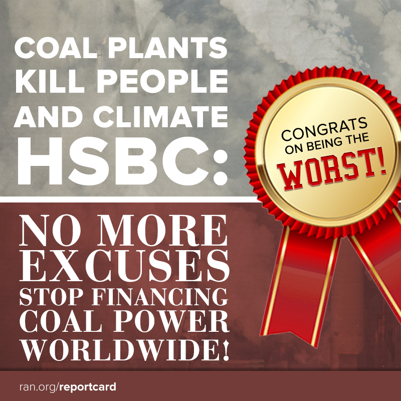 Coal plants kill people and climate. HSBC: no more excuses - stop financing coal power worldwide!