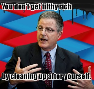 You don't get filthy rich by cleaning up after yourself.