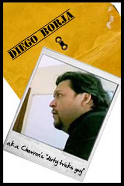 Expose Diego Borja, Chevron Human Rights Hitman