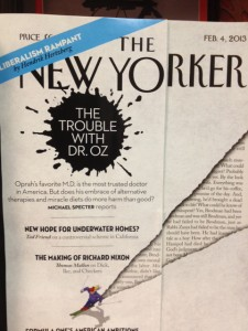 The cover story in the current issue of The New Yorker asks if Dr. Oz is