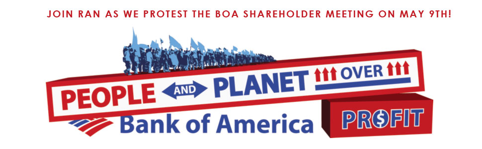 Join RAN and our allies on May 9 in Charlotte, NC to protest at Bank of America's annual shareholder meeting