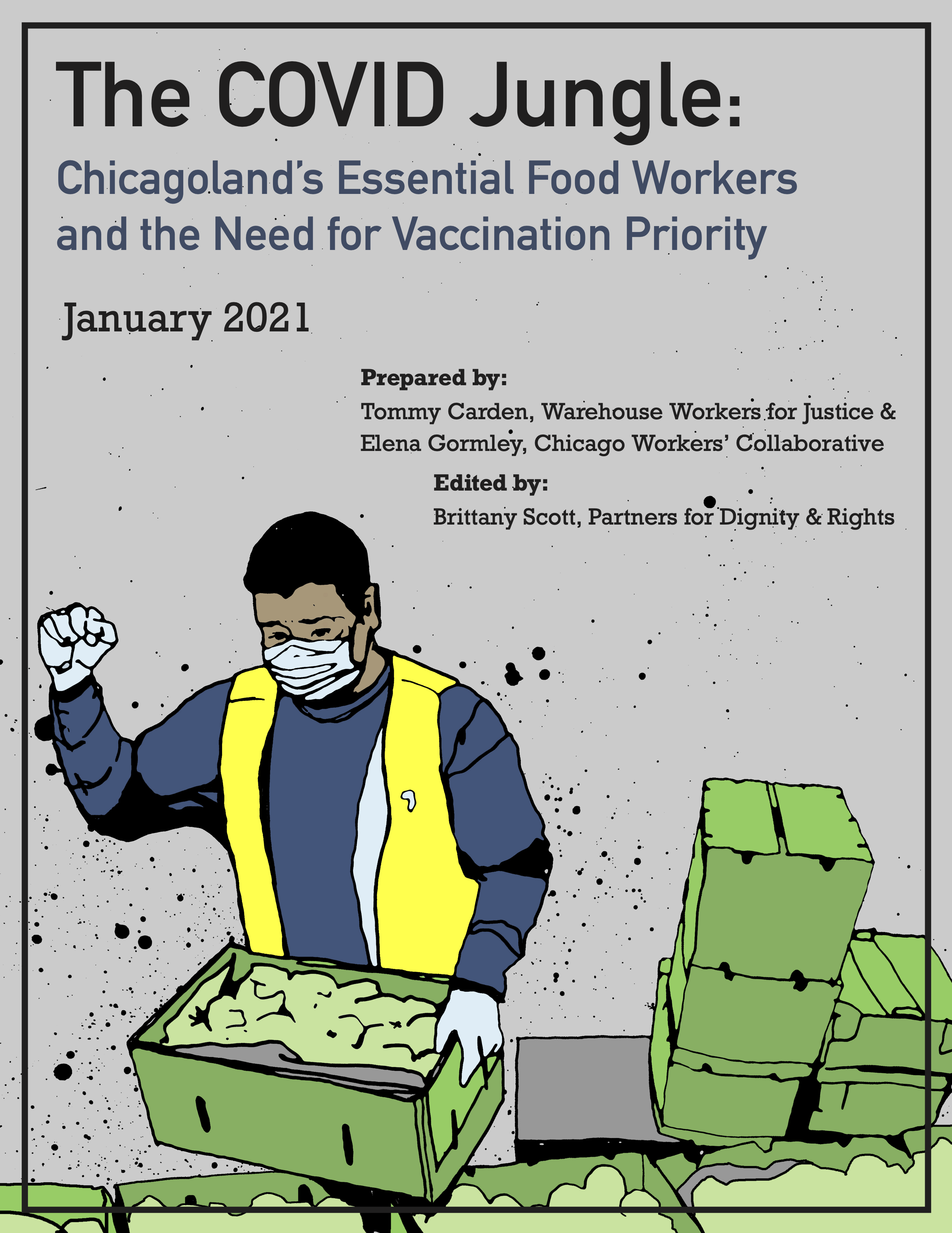 Cover of the COVID Jungle Report. Image of worker standing with one fist up and standing over boxes of produce. Reads \