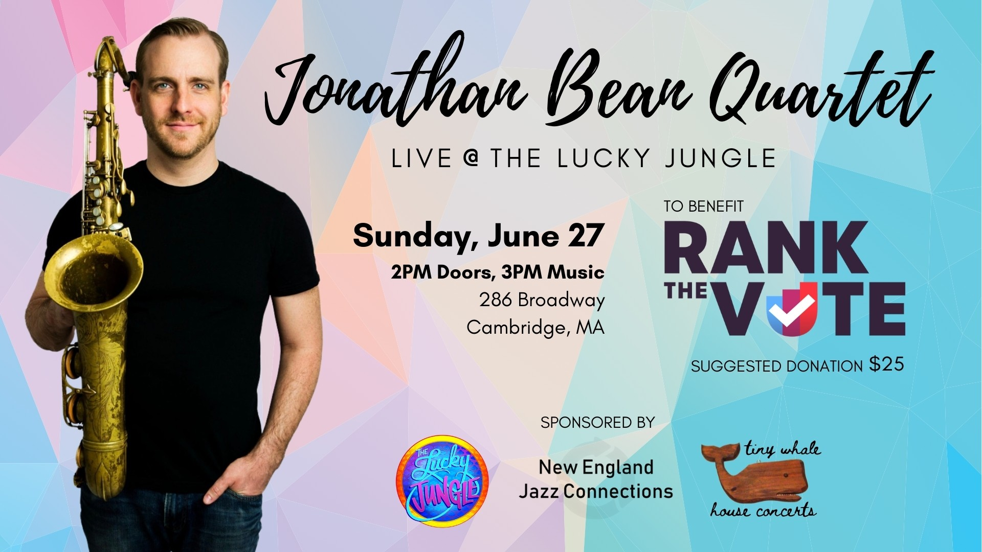 Jonathan Bean Quartet - Live at The Lucky Jungle. Sunday June 27th at 3PM. To Benefit Rank the Vote.