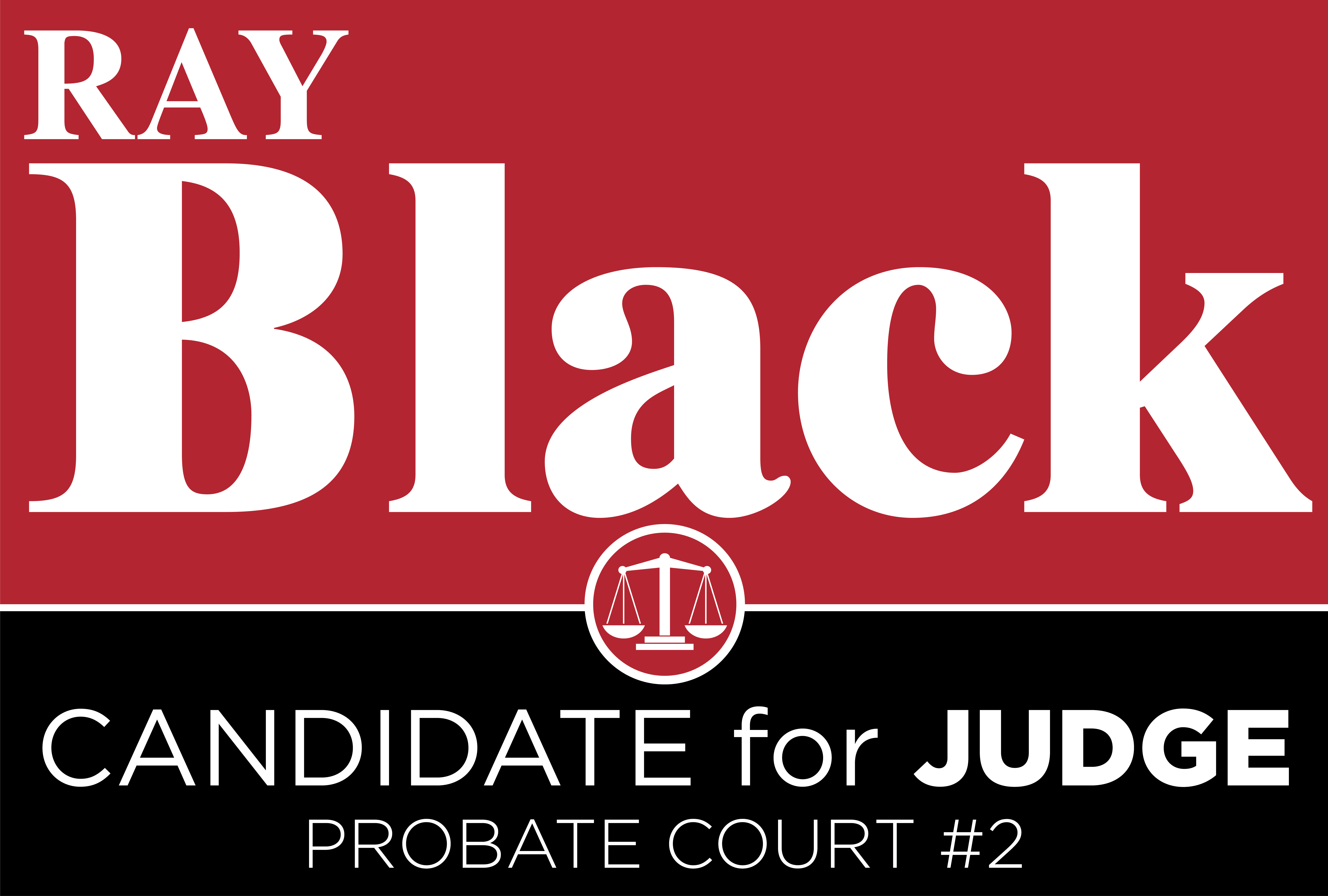 About Ray Black For Judge
