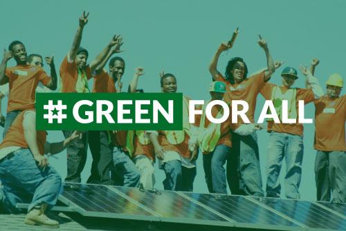 #GreenForAll