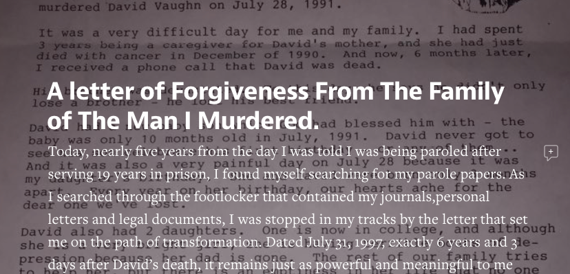 Medium: A letter of Forgiveness From The Family of The Man I Murdered.