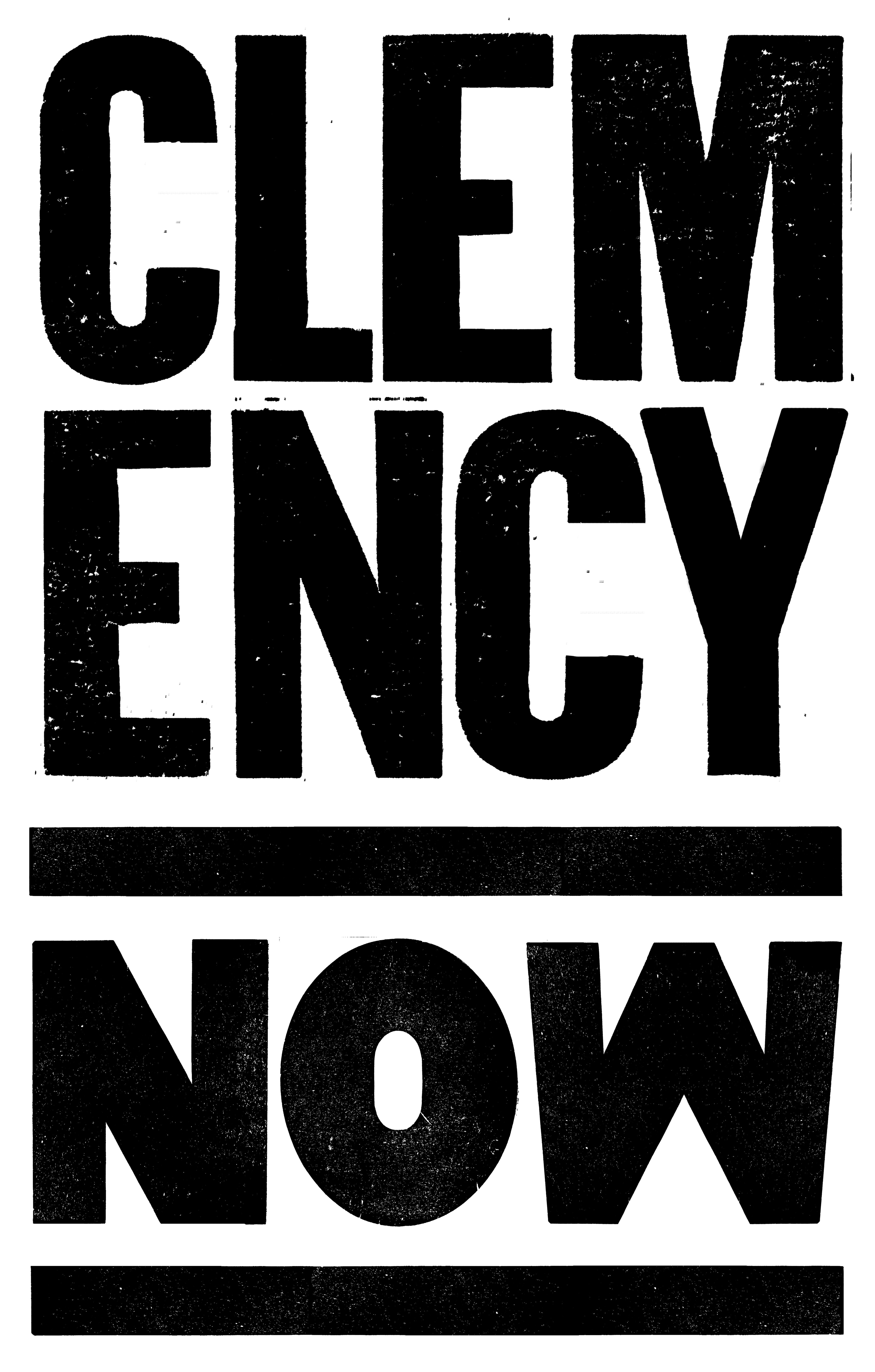 ClemencyNow_Picket_verticalFINAL.jpg