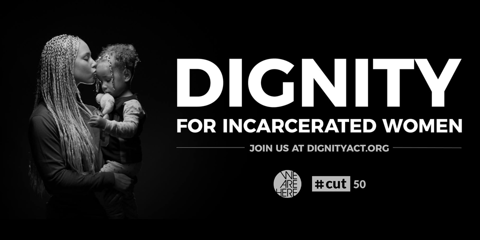 The Push for Dignity for Incarcerated Women