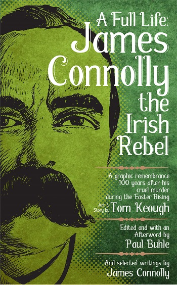 A Full Life: James Connolly