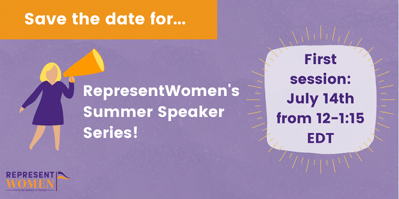 RepresentWomen's_Summer_Speaker_Series_(1)_(1).png