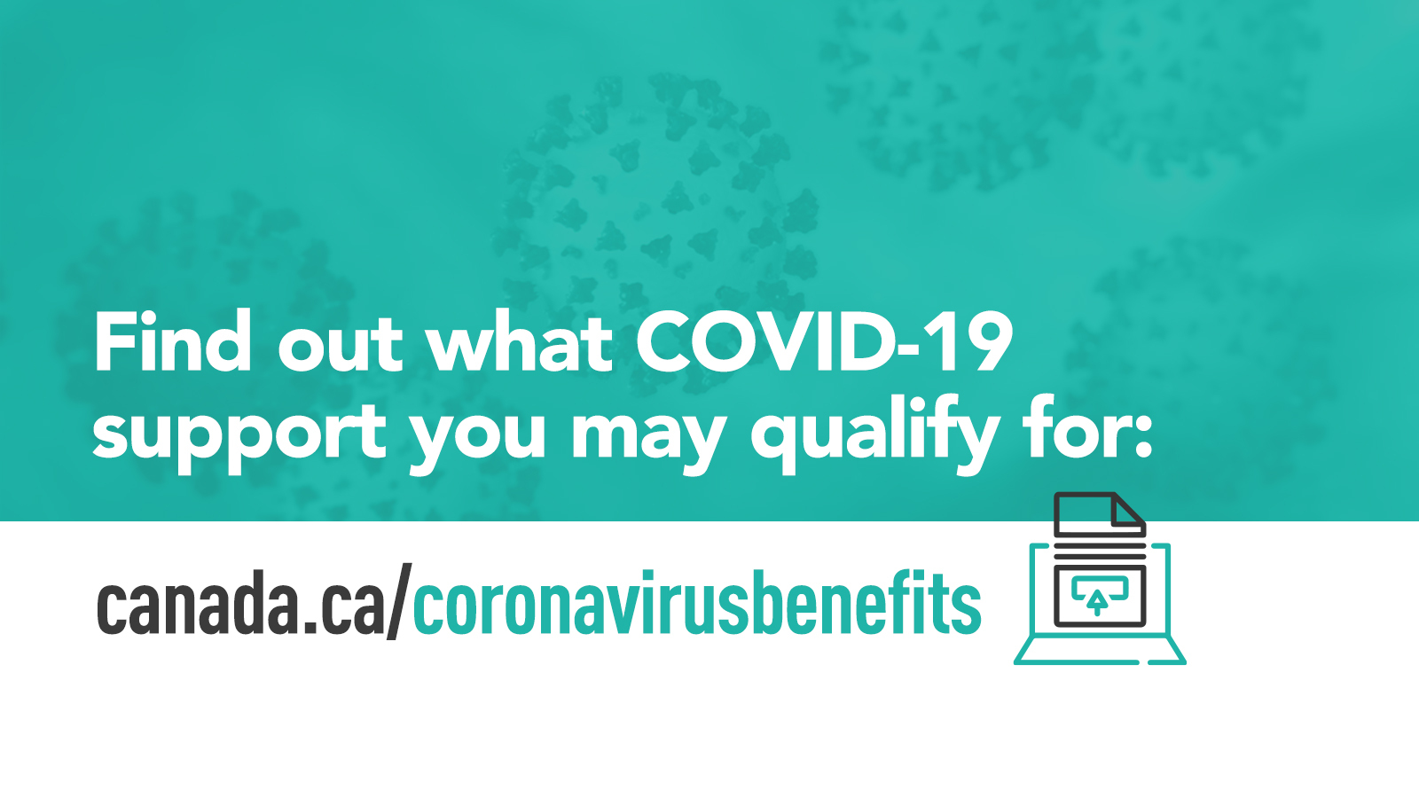 Find out if you qualify for COVID-19 supports