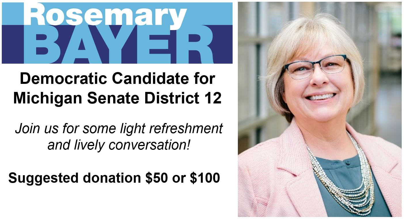 Fundraiser for Rosemary Bayer for MI State Senate