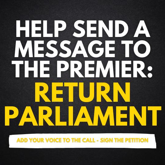 Help send a message to the Premier - return Parliament Image