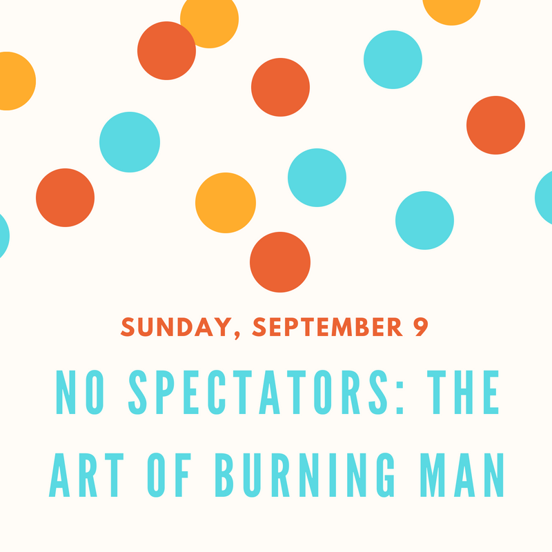 https://d3n8a8pro7vhmx.cloudfront.net/rpcvw/pages/3480/meta_images/original/No_Spectators__The_Art_of_Burning_Man.png?1535071577