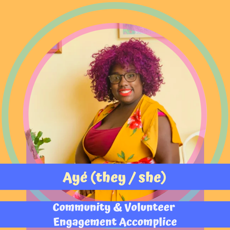 photo of ayé, a maker, shaker, parent, partner, birth and abortion doula, lactation counselor, and community organizer & a poor, black, and queer woman