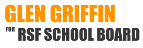 Glen Griffin, Candidate for R Roger Rowe School Board