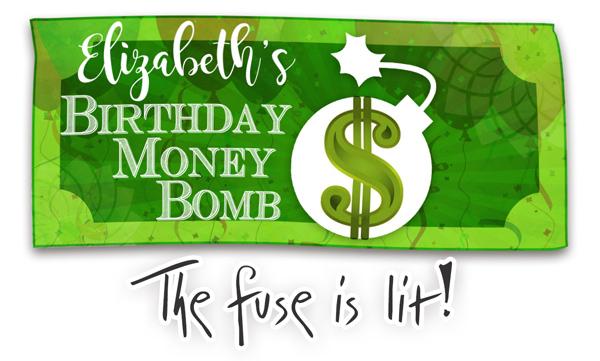 Birthday Money Bomb Title