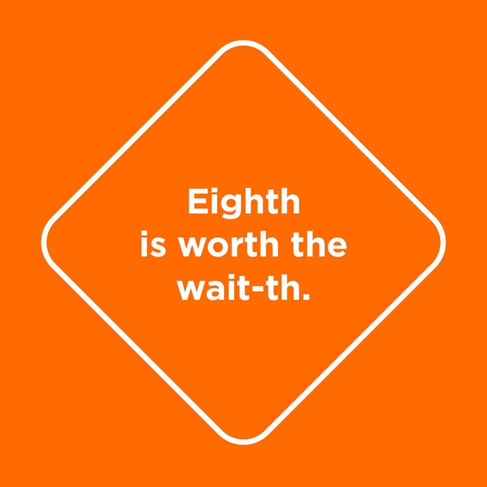 Eighth_is_worth_the_waith.jpg